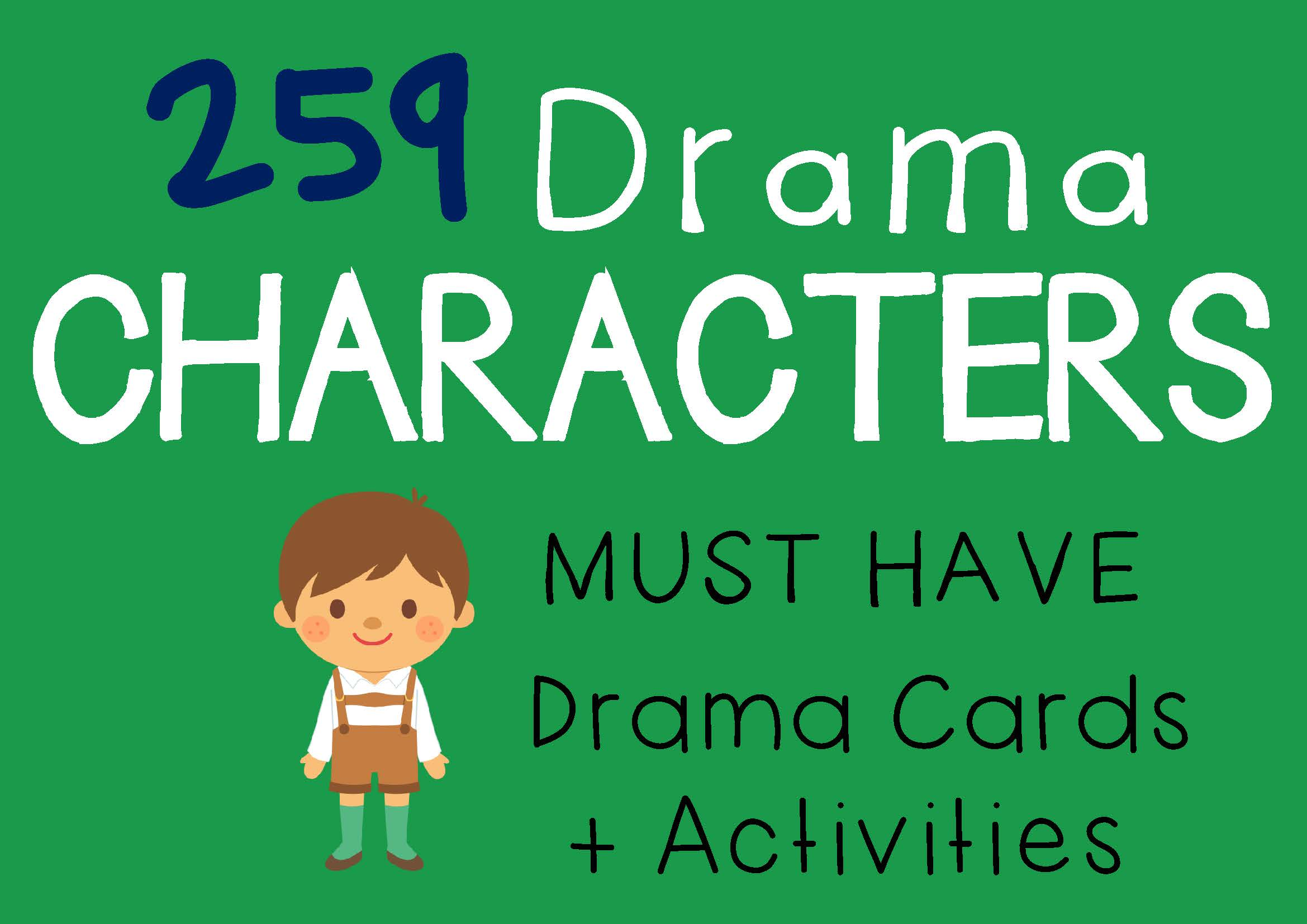 Drama Trunk CHARACTERS Drama Cards and Activities