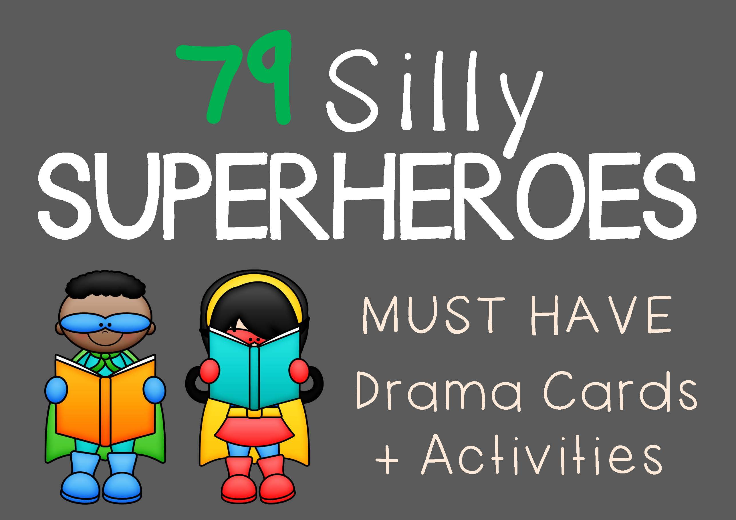 Drama Trunk SILLY SUPERHEROES Drama Cards and Activities