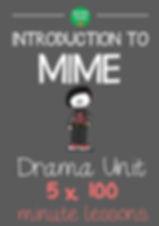 Drama Unit : Mime Drama Unit