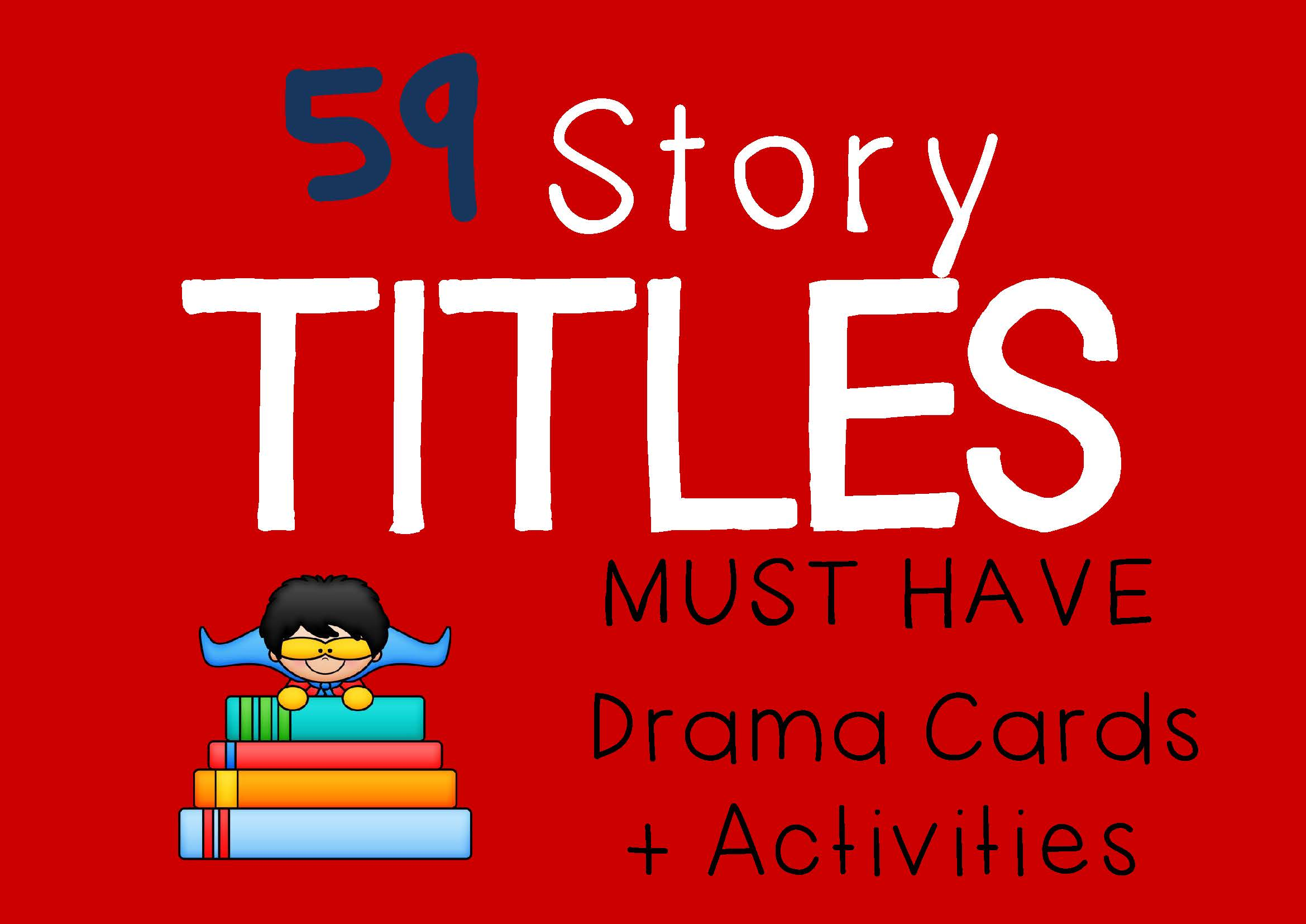 Drama Trunk TITLES Drama Cards and Activities