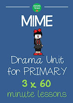 Mime Drama Unit for Primary