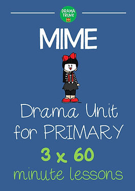 Mime Drama Unit for Primary / Elementary School (Mime Drama Lessons)