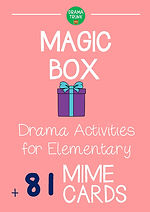 Magic Box Mime Drama Games for Young Students