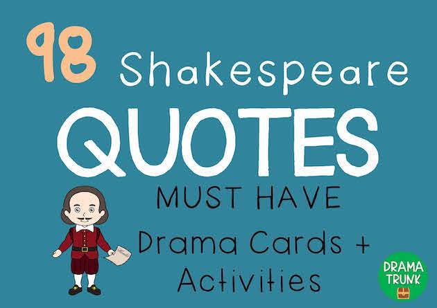 Shakespeare Quotes Theatre Class Activities