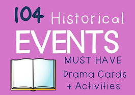 History / Drama / English Teaching Resource : HISTORICAL EVENTS Drama Cards + Suggested Lesson Activities