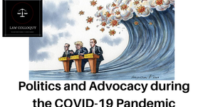 Politics and Advocacy during the COVID-19 Pandemic