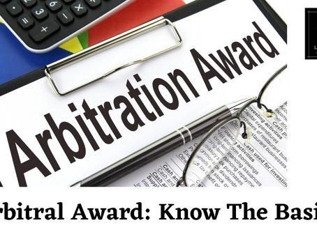 Arbitral Award: Know The Basics