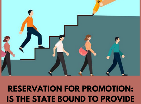 Reservation for Promotion: Is the State Bound to Provide It?