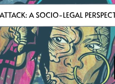 Acid Attack: A Socio-Legal Perspective
