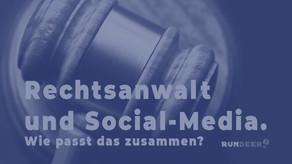 Rechtsanwälte und Social-Media. Wie passt das zusammen?