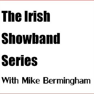 06 Irish Showband Series