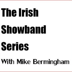 06 Irish Showband Series