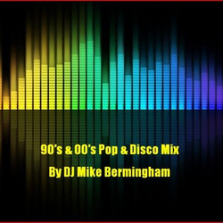 90's and 00's Pop & Disco Mix