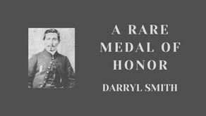 A Rare Medal of Honor