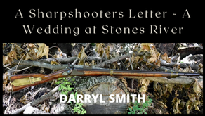 A Sharpshooters Letter - A Wedding at Stones River