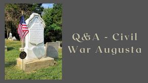 Q&A - Civil War Augusta