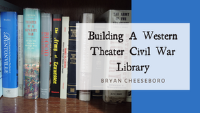 Building A Western Theater Civil War Library