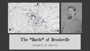"""The """"Battle"""" of Brooksville, Kentucky, September 28th, 1862"""