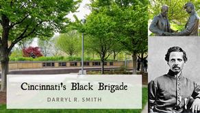 Cincinnati's Black Brigade