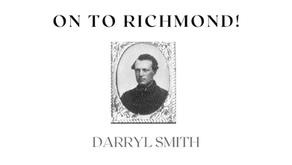 On to Richmond!