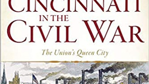 Book Review - Cincinnati in the Civil War: The Union's Queen City