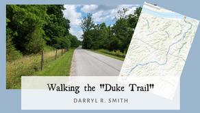 """Walking the """"Duke Trail"""""""