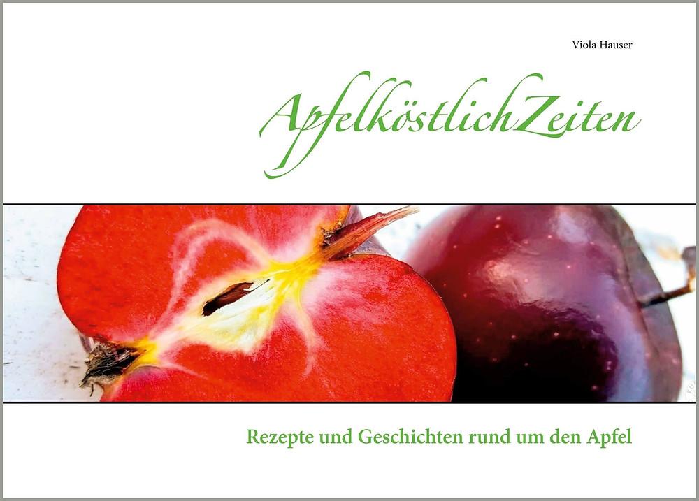 Apfelköstlichzeiten, Backbuch, Kochbuch, Küstencookie, Backen, kochen, Rezepte, Apfel, Kuestencookie