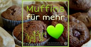 """""""Muffins für mehr Wir"""" - oder: Umdenken! Vom ich zum Du zum wir 💚"""