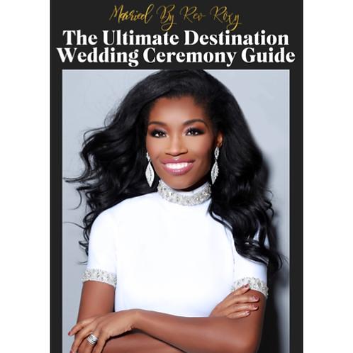 Ultimate Destination Wedding Ceremony Guide