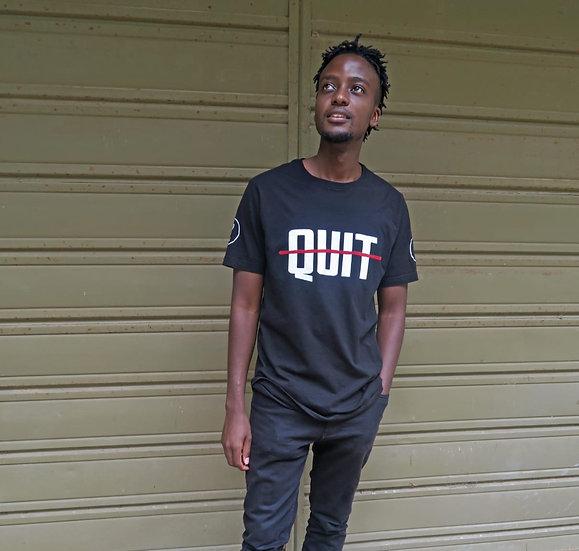 Do not Quit T-shirt