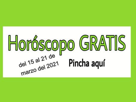 Horóscopo del 15 al 21 de marzo 2021 Tarot y videncia semanal