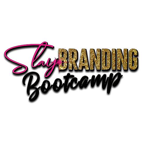 Slay Branding Bootcamp