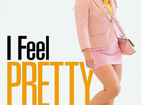 """Rob Reviews """"I Feel Pretty"""""""
