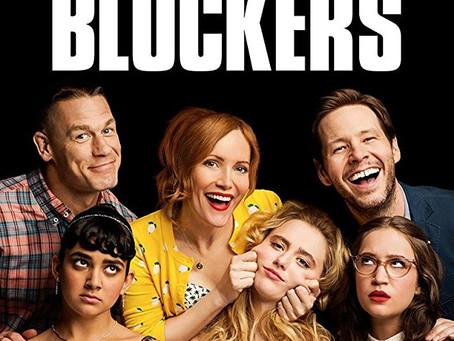 """Chad Reviews """"Blockers"""""""