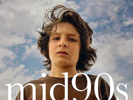 "Rob Reviews ""Mid90s"""