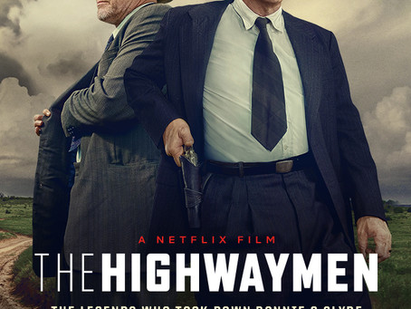 """Rob Reviews """"The Highwaymen"""""""