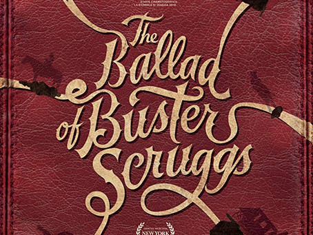"""Rob Reviews """"The Ballad Of Buster Scruggs"""""""