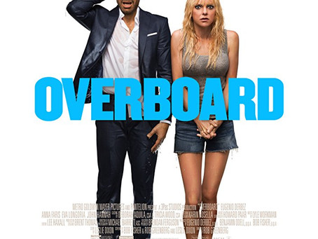 """Rob Reviews """"Overboard"""""""