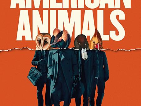 "Rob Reviews ""American Animals"""