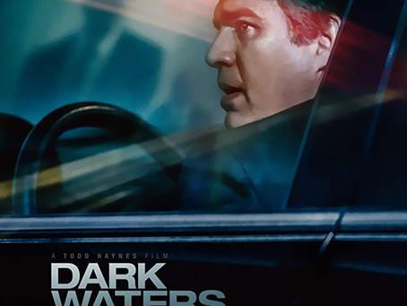 "Don Reviews ""Dark Waters"""