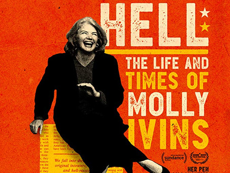 """Jenn Rohm Reviews """"Raise Hell: The Life and Times of Molly Ivins"""""""