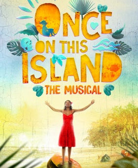 "Rob Reviews ""Once on This Island"""