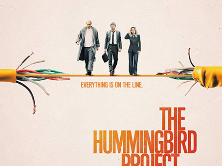 "Rob Reviews ""The Hummingbird Project"""