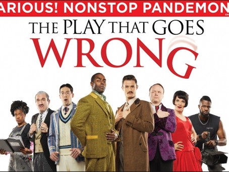 "Rob Reviews ""The Play That Goes Wrong"""