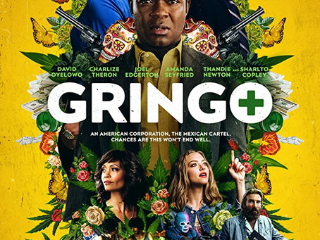 """Rob Reviews """"Gringo"""""""