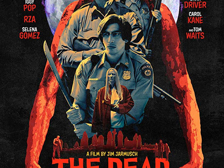 "Rob Reviews ""The Dead Don't Die"""