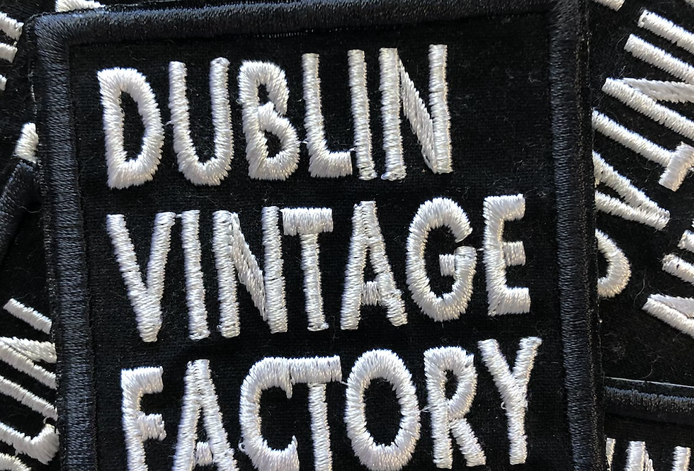 Dublin Vintage Factory , embroidered , iron on patch