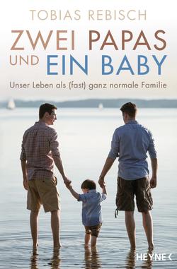 """""""Zwei Papas und ein Baby"""""""