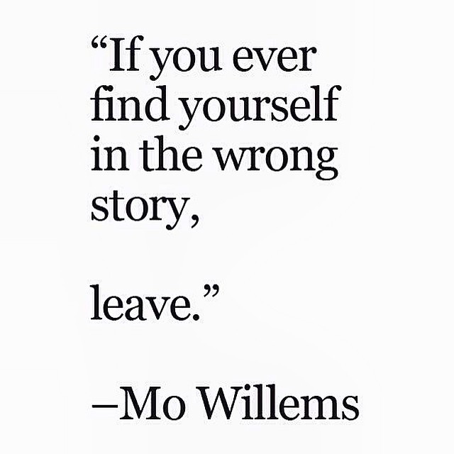 if you find yourself in the wrong story leave.jpg