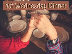 First Wednesday Dinner